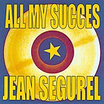 Jean Ségurel All My Succes
