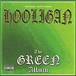 Hooligan The Green Album