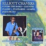 Elliott Chavers Elliott Chavers Covers The Bases