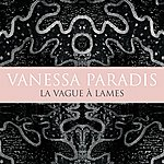 Vanessa Paradis La Vague A Lames