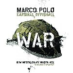 "Marco Polo Nostalgia / War 12"""