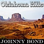 Johnny Bond Oklahoma Hills