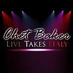 Chet Baker Chet Baker's Live Takes Italy