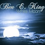 Ben E. King White Moon