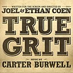 Carter Burwell True Grit