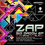 Zap Big Daddy Ep