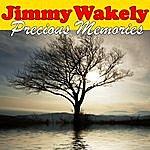 Jimmy Wakely Precious Memories