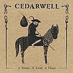 Cedarwell A Stone, A Leaf, A Door.