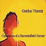 Gordon Vincent Confessions Of A Hummingbird Farmer