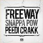 Freeway Snappa Pow (Clean Version)