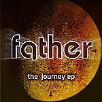 Father The Journey Ep