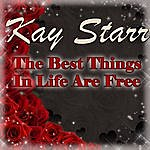 Kay Starr The Best Things In Life Are Free