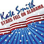 Kate Smith Stars Fell On Alabama