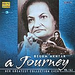 Begum Akhtar A Journey With Begum Akhtar