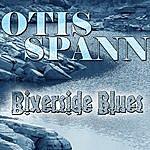Otis Spann Riverside Blues
