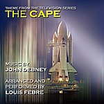 """John Debney Theme From The Television Series """"The Cape"""" (Feat. Louis Febre) - Single"""