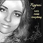 Ragani Love Holds Everything