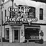 Jimmy James Cookin' With Hot Grease