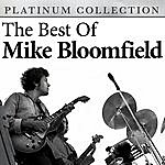 Michael Bloomfield The Best Of Mike Bloomfield