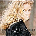 Trisha Yearwood Real Live Woman