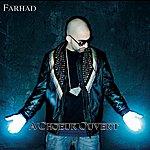 Farhad A Choeur Ouvert