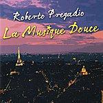 Roberto Pregadio La Musique Douce