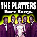 The Platters Rare Songs