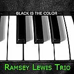 Ramsey Lewis Trio Black Is The Color