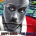 Gappy Ranks The Best Is…. Ep