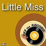 Off The Record Little Miss