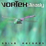 Vortex Steady Ep