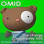 Omid The Change (Apparently Not) - Single