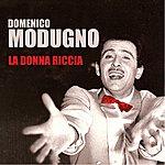 Domenico Modugno La Donna Riccia