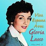 Gloria Lasso Viva España Avec Gloria Lasso Vol 2