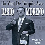 Dario Moreno Un Vent De Turquie Avec Dario Moreno Vol 1