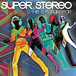 Superstereo This Is Futurepop
