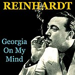 Reinhardt Georgia On My Mind