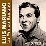 Luis Mariano Luis Mariano Le Prince Basque Vol 3