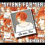 Mylène Farmer Oui Mais... Non (Remixes)