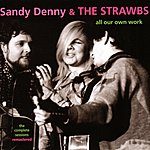 Sandy Denny All Our Own Work