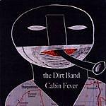 Dirt Cabin Fever