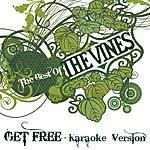The Vines Get Free (Karaoke Version)