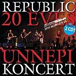 Republic 20 Éves Ünnepi Koncert-Cd1