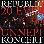 Republic 20 Éves Ünnepi Koncert-Cd2