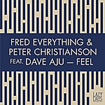 Fred Everything Feel