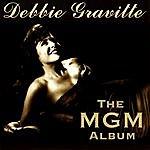 Debbie Gravitte The Mgm Album
