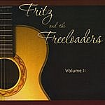 Fritz & The Freeloaders Volume II