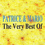 Patrice & Mario The Very Best Of : Patrice & Mario