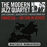 The Modern Jazz Quartet Fontessa & No Sun In Venice