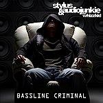 Stylus Bassline Criminal (Feat. Whizzkid)